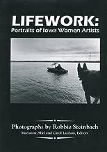 Lifework: Portraits of Iowa Women Artists