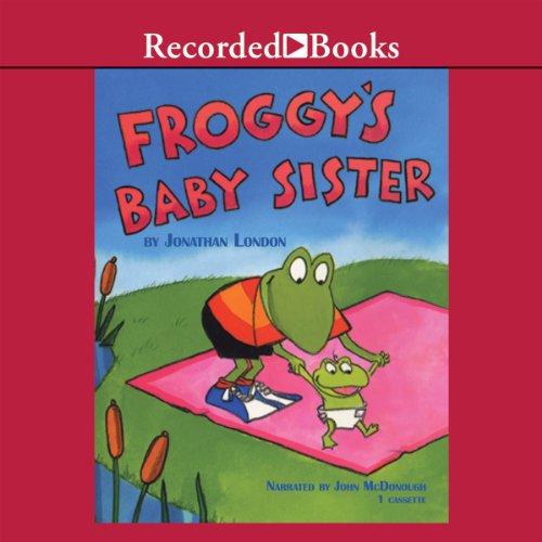 Froggy's Baby Sister audiobook cover art
