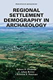 Regional Settlement Demography in Archaeology (Principles of Archaeology)
