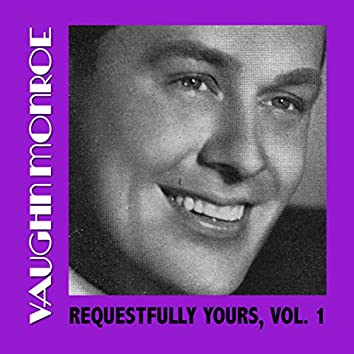 Requestfully Yours, Vol. 1
