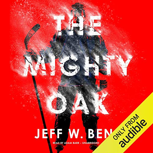 The Mighty Oak Audiobook By Jeff W. Bens cover art