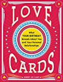 Love Cards: Learn How to Perform Relationship Readings (Love Affirmations, Anniversary or Wedding Gift for Those Interested in Numerology and Astrology)