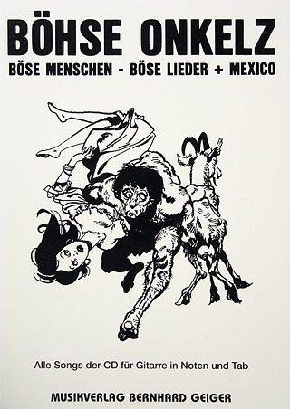 BOESE MENSCHEN BOESE LIEDER + MEXICO - arrangiert für Gitarre - mit Tabulator [Noten / Sheetmusic] Komponist: BOEHSE ONKELZ
