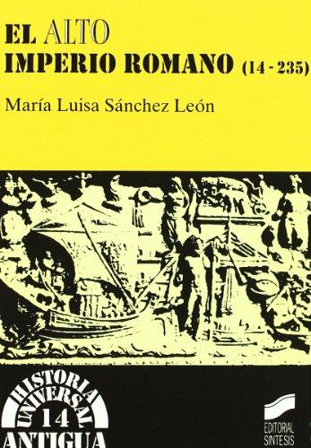 El alto Imperio romano: 14 (Historia universal. Antigua)