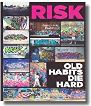 Risk: Old Habits Die Hard
