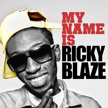 My Name Is Ricky Blaze EP