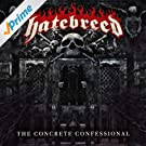 The Concrete Confessional [Explicit]
