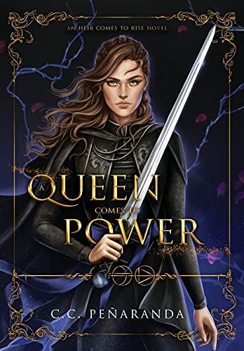 A Queen Comes to Power: An Heir Comes to Rise - Book 2