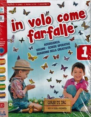 In volo come farfalle. Con ArtBook. Per la 1ª, 2ª e 3ª classe elementare. Con e-book. Con espansione online