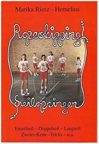 Ropeskipping - Seilspringen: Einzelseil - Doppelseil - Langseil - Zweier Kette - Tricks u.a.