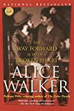 The Way Forward Is with a Broken Heart: Stories (Ballantine Reader's Circle)