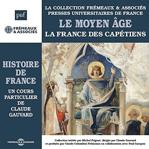 Couverture de Le Moyen Age : La France de la guerre de Cent Ans