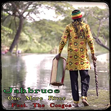 One More River (feat. The Congos)