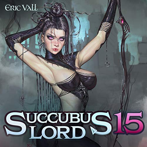 Succubus Lord 15 audiobook cover art