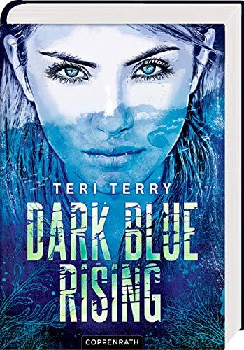 Buchseite und Rezensionen zu 'Dark Blue Rising (Bd. 1)' von Teri Terry