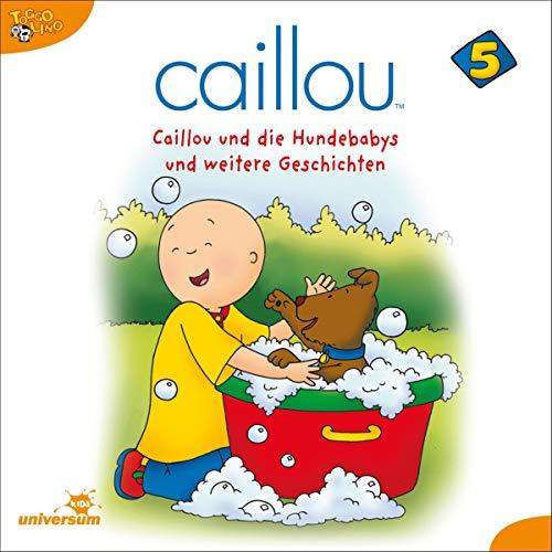 Caillou und die Hundebabys Titelbild