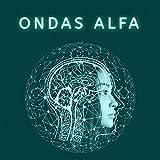 Música con Ondas Alfa para Estudiar y memorizar