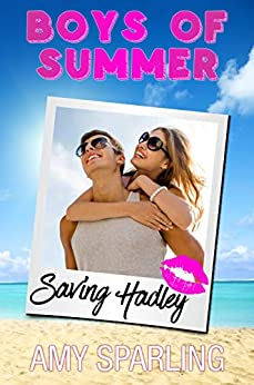 Saving Hadley: A Sweet YA Romance (Ryder Bay Book 1) by [Amy Sparling, Boys of Summer]