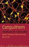 Idéologie et rationalité dans l'histoire des sciences de la vie - Vrin - 20/07/2009