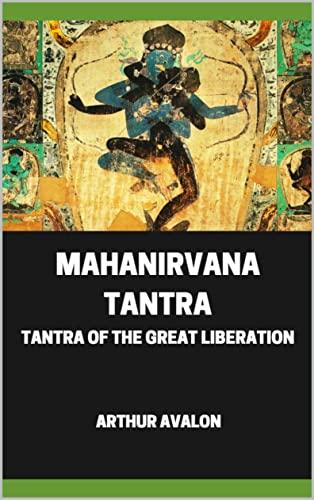 Mahanirvana Tantra (English Edition)