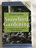 Snowbird Gardening: A Guide for South Florida's Winter Residents
