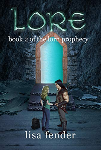 Lore: Book 2 of The Lorn Prophecy by [Lisa Fender, Karla Horst, Michael Mc Fadden]
