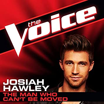 The Man Who Can't Be Moved (The Voice Performance)