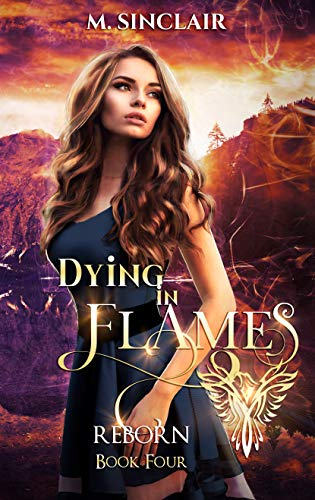 Dying In Flames (Reborn Book 4) (English Edition)