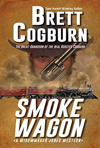 Smoke Wagon (A Morgan Clyde Western Book 1) (English Edition)