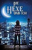 Die Hexe und ich (BEAL 2) (German Edition)