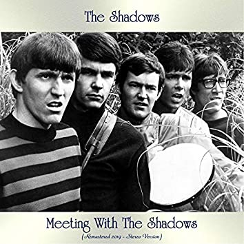 Meeting With The Shadows (Remastered 2019 - Stereo Version)
