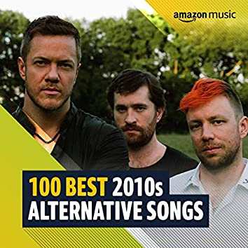 100 Best 2010s Alternative Songs