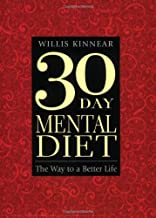30-Day Mental Diet: The Way to a Better Life