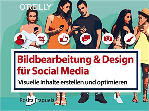 Bildbearbeitung & Design für Social Media: Visuelle Inhalte erstellen und optimieren (Querformater)