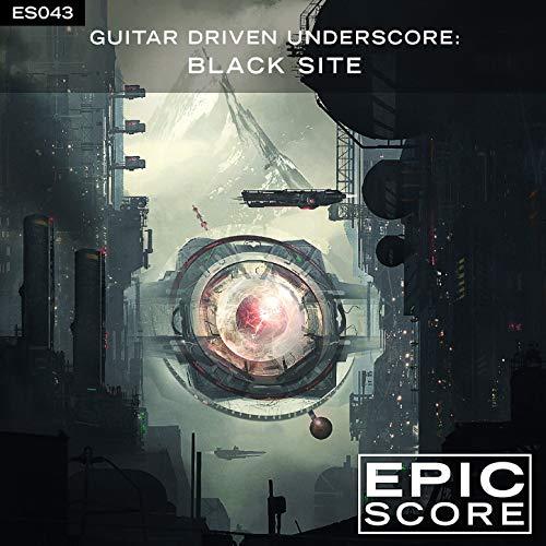 Guitar Driven Underscore: Black Site