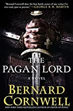 By Bernard Cornwell The Pagan Lord: A Novel (Saxon Tales) (Reprint) [Hardcover]