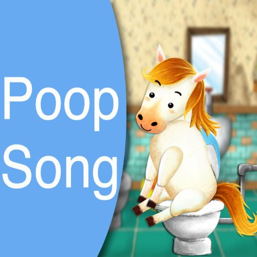 Poop Song (Potty Training) [Explicit]