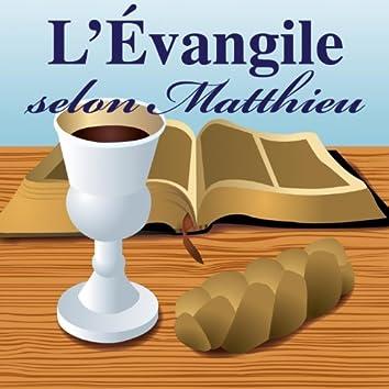 Evangile selon matthieu (Intégrale)