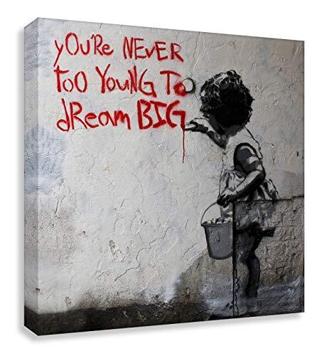Druck auf leinwand Banksy Graffiti - Bild Dream Big Farbe ! Bild fertig auf Keilrahmen !Kunstdrucke, Wandbilder, Bilder zur Dekoration - direkt vo (80x80cm)