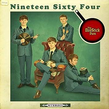 Nineteen Sixty Four