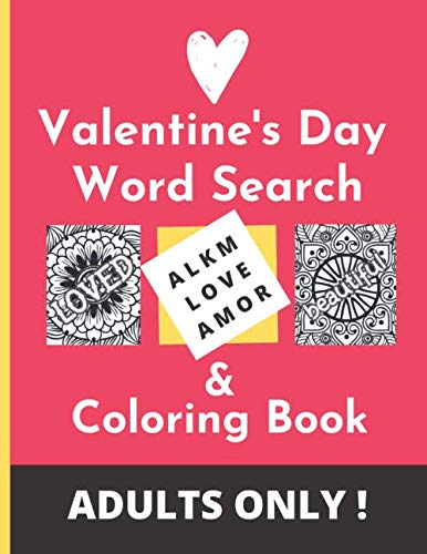 Valentine's Day Word Search & Coloring Book. Adults Only!: Large Print Activity Book For Couples,...