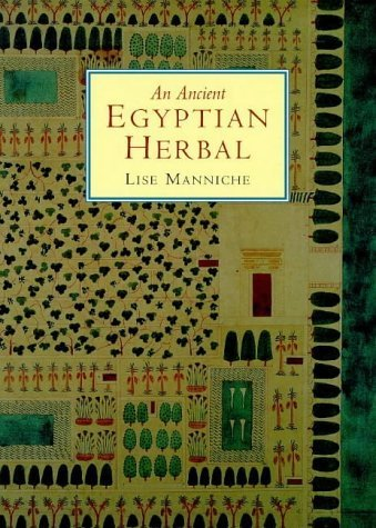 An Ancient Egyptian Herbal Paperback December 31, 2006