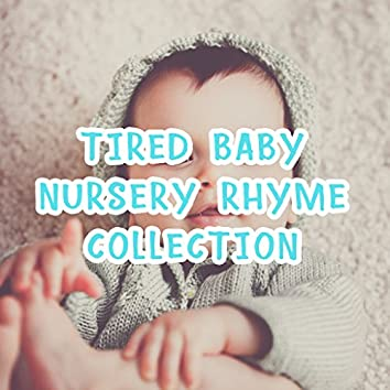 2018 A Tired Baby Nursery Rhyme Collection