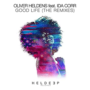 Good Life (feat. Ida Corr) [The Remixes]