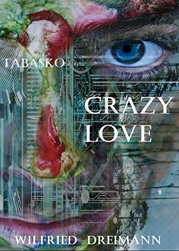 Crazy Love: Tabasko