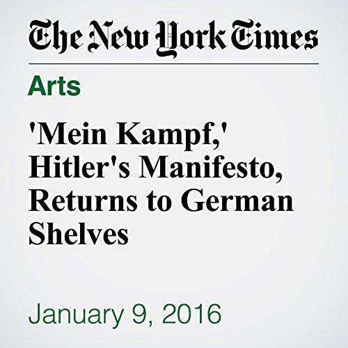 'Mein Kampf,' Hitler's Manifesto, Returns to German Shelves cover art