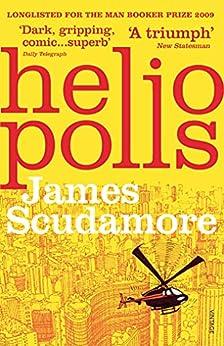 Heliopolis by [James Scudamore]