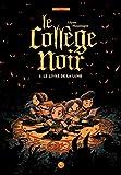 Le collège noir, Tome 01 - Le livre de la Lune