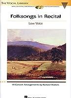 Folksongs in Recital, 14 Concert Arrangements, Low Voice