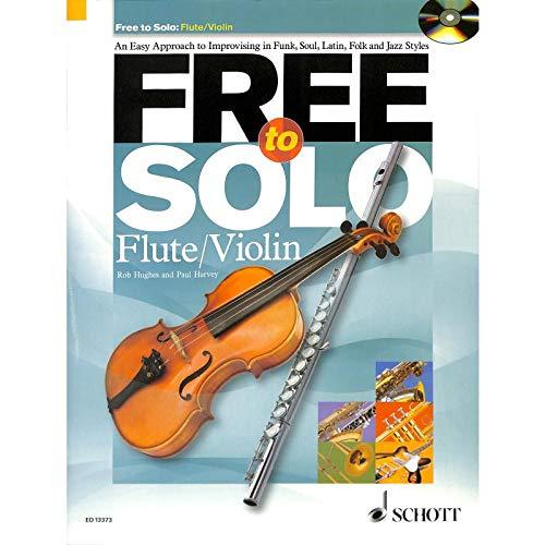 Free to Solo (+CD) para violín o flauta travesera – una simple guía para improvisación en diferentes estilos como jazz, soul, latin y folk (inglés) (Notas/Sheet Music)